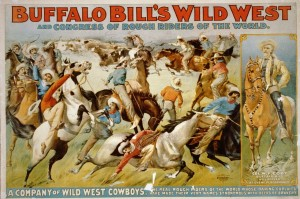 "This 1899 poster for Buffalo Bill Cody's Wild West Show suggests that Cody also ""harnessed the romance of the past"" throughout his career. Courtesy LOC"