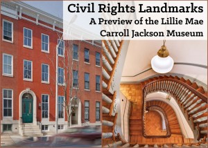 Lillie Mae Carroll Jackson Museum, 1320 Eutaw Place, Baltimore. Restored by Morgan State University. Image credit: Baltimore Heritage.