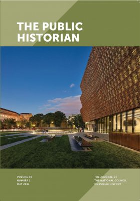 Cover of May 2017 issue of The Public Historian